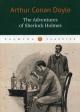 The Adventures of Sherlock Holmes. Приключения Шерлока Холмса